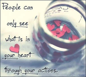 What's in your heart...